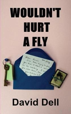 WOULDN'T HURT A FLY (Paperback)