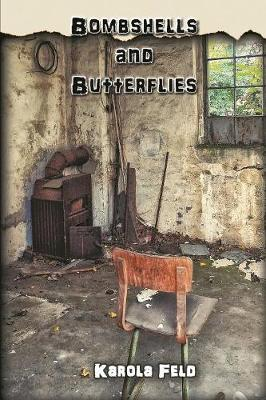 Bombshells and Butterflies (Paperback)
