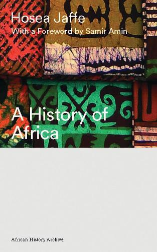 A History of Africa - African History Archive (Hardback)