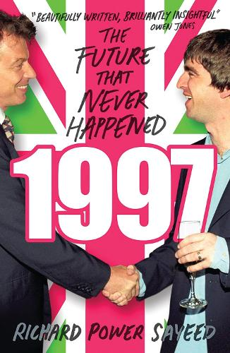 1997: The Future that Never Happened (Paperback)