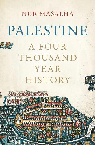 Palestine: A Four Thousand Year History (Hardback)