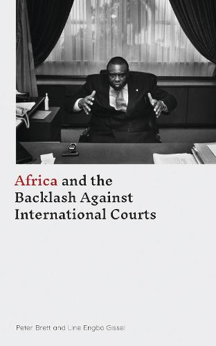 Africa and the Backlash Against International Courts (Paperback)