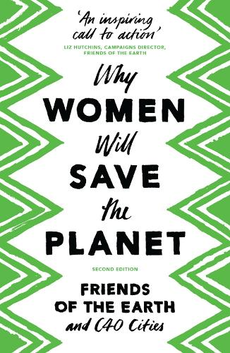 Why Women Will Save the Planet (Paperback)