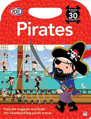 Magnetic Play Pirates - Magnetic Play (Hardback)