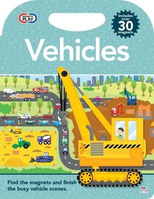 Magnetic Play Vehicles - Magnetic Play (Hardback)