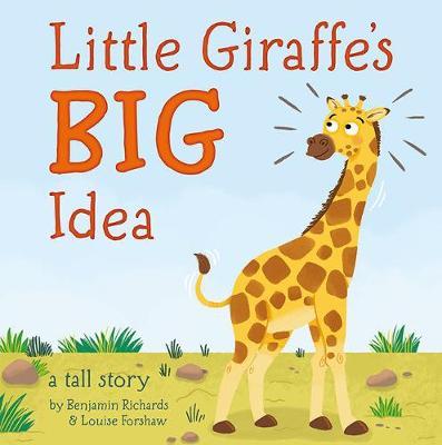 Little Giraffe's Big Idea - Picture Storybooks (Paperback)