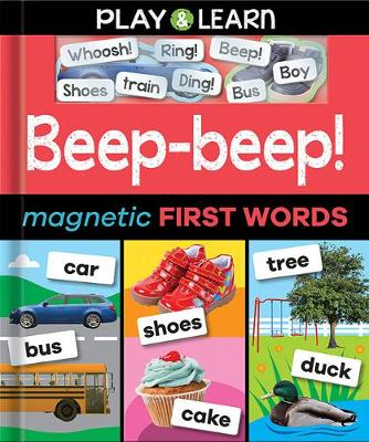 Beep-beep! Magnetic First Words - Play & Learn (Hardback)