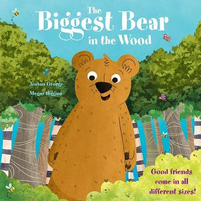 The Biggest Bear in the Wood - Picture Storybooks (Paperback)