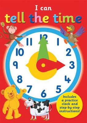 I Can Tell the Time - I Can (Hardback)
