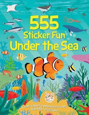 555 Under the Sea - 555 Sticker Fun (Paperback)