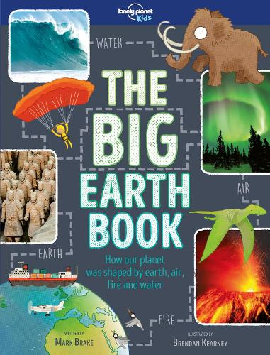 The Big Earth Book - Lonely Planet Kids (Hardback)