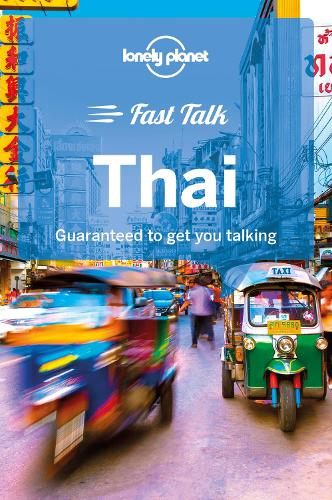 Lonely Planet Fast Talk Thai - Phrasebook (Paperback)