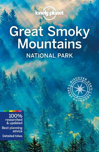 Lonely Planet Great Smoky Mountains National Park - Travel Guide (Paperback)