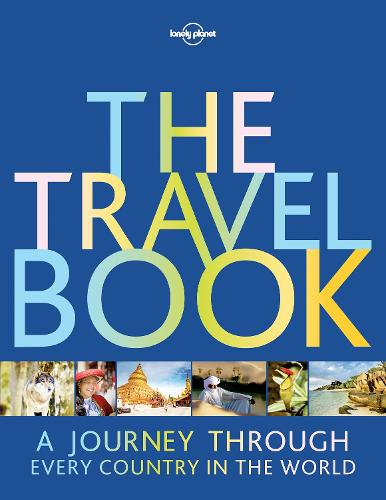 The Travel Book: A Journey Through Every Country in the World - Lonely Planet (Paperback)