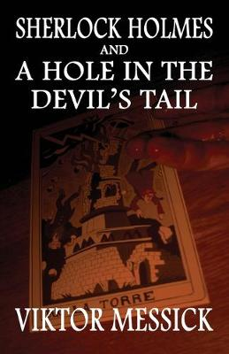 Sherlock Holmes and a Hole in the Devil's Tail (Paperback)