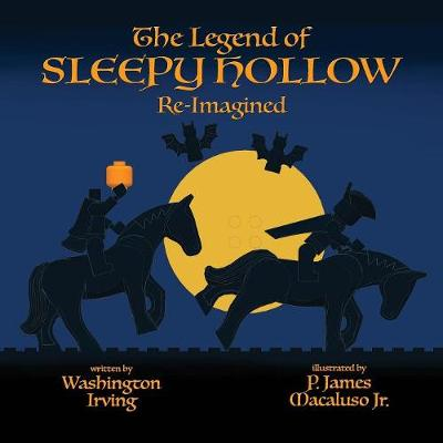 The Legend of Sleepy Hollow - Re-Imagined (Paperback)
