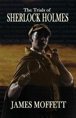 The Trials of Sherlock Holmes (Paperback)