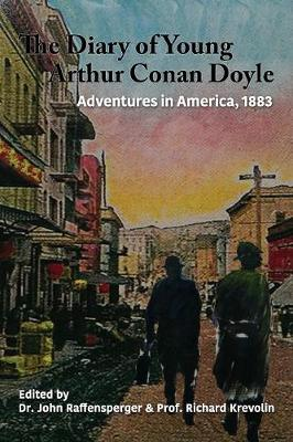 Adventures in America, 1883 - Diary of Young Arthur Conan Doyle 3 (Paperback)