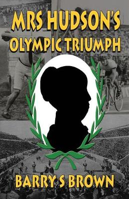 Mrs Hudson's Olympic Triumph: Fifth in the Mrs. Hudson of Baker Street Series (Paperback)