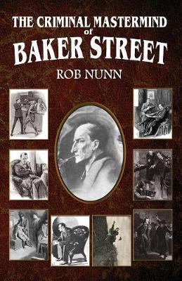 The Criminal MasterMind of Baker Street (Paperback)