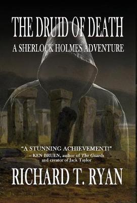 The Druid of Death - A Sherlock Holmes Adventure (Hardback)