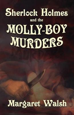 Sherlock Holmes and The Molly Boy Murders (Paperback)