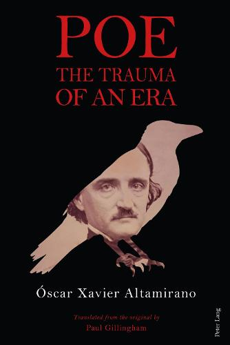Poe: The Trauma of an Era (Hardback)