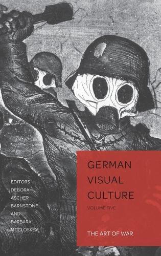 The Art of War - German Visual Culture 5 (Hardback)