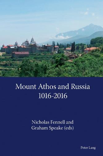 Mount Athos and Russia: 1016-2016 (Paperback)
