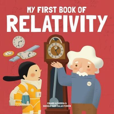 My First Book of Relativity (Hardback)