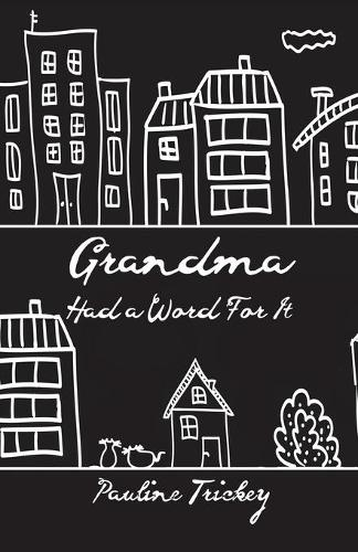 Grandma Had a Word For It (Paperback)
