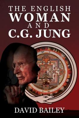 The English Woman And C. G. Jung (Hardback)