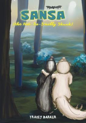 Sansa (the Not-So-Smelly Skunk) (Paperback)