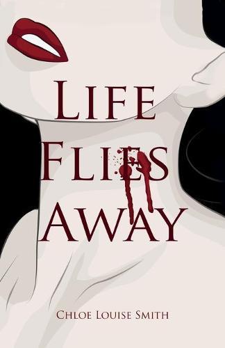 Life Flies Away (Paperback)