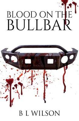 Blood On The Bullbar (Paperback)