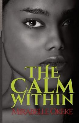 The Calm Within (Paperback)