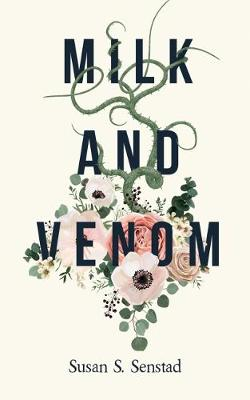 Milk and Venom (Paperback)