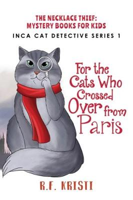 The Cats Who Crossed Over from Paris (Paperback)