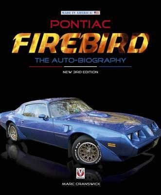 Pontiac Firebird - The Auto-Biography - Made in America (Hardback)