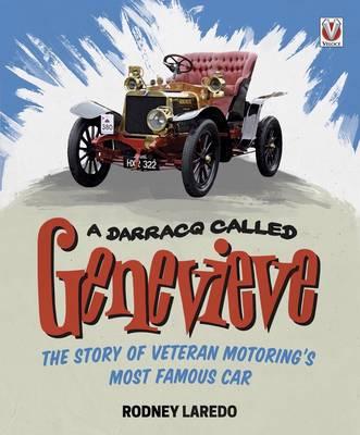 A Darracq Called Genevieve: Veteran Motoring's Most Famous Car (Hardback)