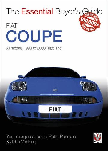 Fiat Coupe: All Models 1993 to 2000 (Tipo 175) - Essential Buyer's Guide Series (Paperback)