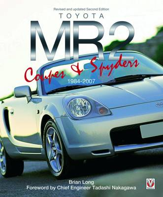 Toyota MR2 Coupe & Spyders (Paperback)