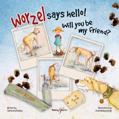 Worzel Says Hello!: Will You be My Friend? (Hardback)