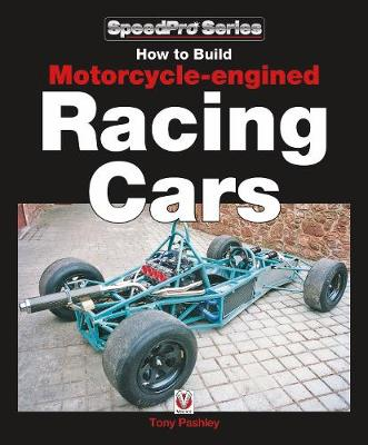 How to Build Motorcycle-engined Racing Cars - SpeedPro series (Paperback)