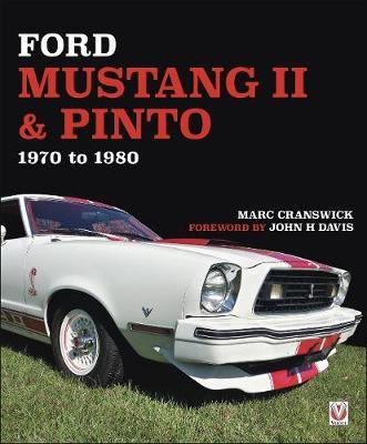 Ford Mustang II & Pinto 1970 to 80 (Hardback)