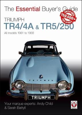 Triumph TR4/4A & TR5/250 - All models 1961 to 1968 - Essential Buyer's Guide (Paperback)