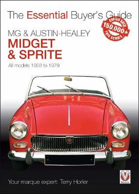 MG Midget & A-H Sprite: The Essential Buyer's Guide - Essential Buyer's Guide (Paperback)