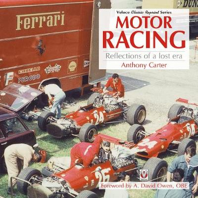 Motor Racing - Reflections of a Lost Era (Paperback)