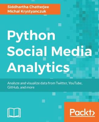 Python Social Media Analytics (Paperback)
