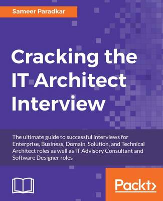 Cracking the IT Architect Interview (Paperback)